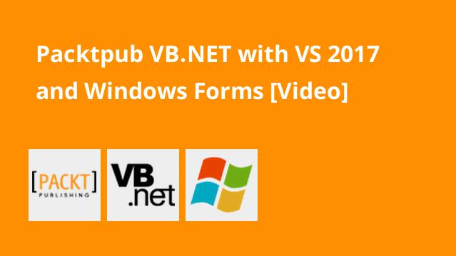 packtpub-vb-net-with-vs-2017-and-windows-forms-video